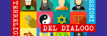 """Seminario """"Esperienze e riflessioni del dialogo interreligioso e interculturale"""""""